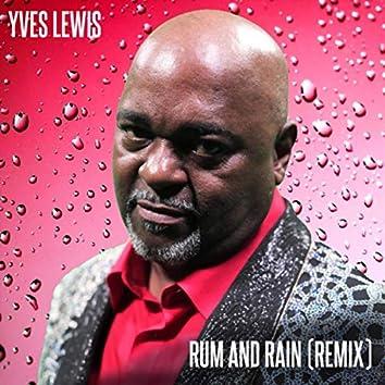 Rum and Rain (Remix)