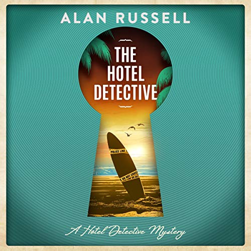 The Hotel Detective Audiobook By Alan Russell cover art