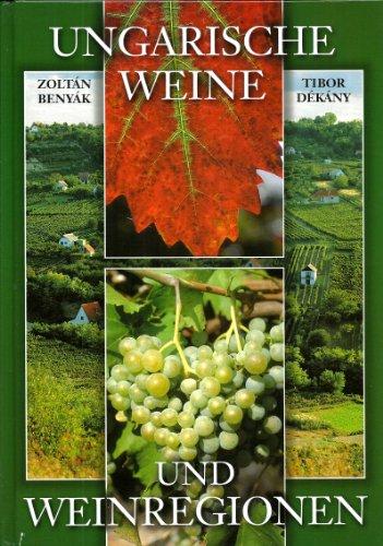 Ungarische Weine und Weinregionen