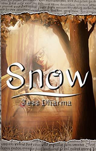 Snow : Libro autoconclusivo (Princesas sin tanto cuento nº 1)