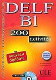 Nouveau Delf. B1. 200 activités. Per le Scuole superiori (Le nouvel entraînez-vous)