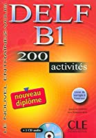 Delf B1 200 Activities [With CD (Audio) and Key]