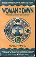 Woman of the Dawn: A Spiritual Odyssey 0139616993 Book Cover