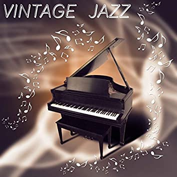 Vintage Jazz - The Best Jazz Lounge Collection, Romantic Retro Jazz, Instrumental Piano Melody