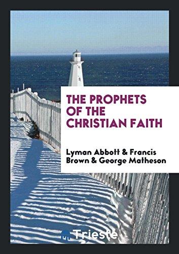 PROPHETS OF THE CHRISTIAN FAIT