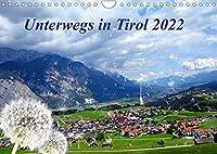 Unterwegs in Tirol (Wandkalender 2022 DIN A4 quer): Wanderungen in Tirol (Monatskalender, 14 Seiten )