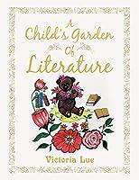 A Child's Garden of Literature