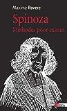 Spinoza. Méthodes pour exister