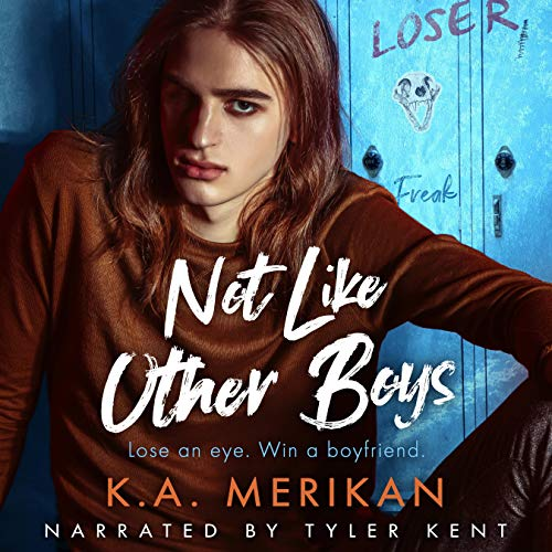 Not like Other Boys Audiobook By K.A. Merikan cover art