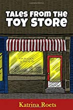 Tales from the Toy Store