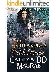 The Highlander's Welsh Bride: A Scottish Medieval Romantic Adventure (Hardy Heroines)