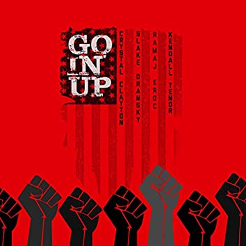 Goin' Up (feat. CRiDDLE, Slake Dransky, Ramaj Eroc & Kendall Tenor)