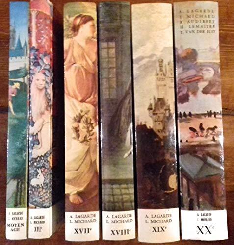 COLLECTION DES 6 VOLUMES LAGARDE & MICHARD: 1. MOYEN AGE, 2. XVIe SIECLE, 3. XVIIe SIECLE, 4. XVIIIe SIECLE, 5. XIXe SIECLE, 6. XXe SIECLE