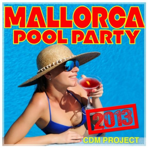 Mallorca Pool Party 2013