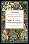 Fruitlands (Una experiencia trascendental) par Louisa May Alcott