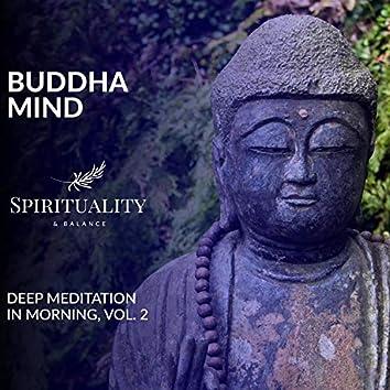Buddha Mind - Deep Meditation In Morning, Vol. 2