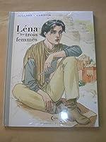 Lena et les Trois Femmes *Édition de Luxe* de Christin Pierre