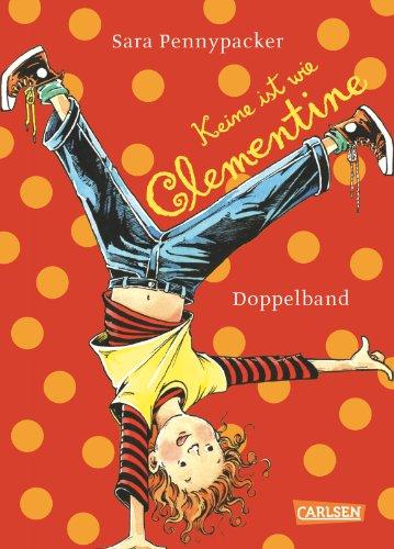 Keine ist wie Clementine: Doppelband, enthält Band 1+ 2