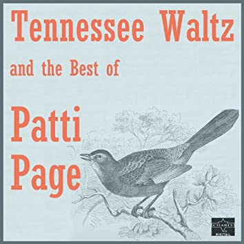 Tennessee Waltz and the Best of Patti Page (Rerecorded Version)