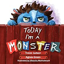 Today I'm a Monster
