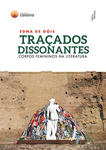 Traçados dissonantes: corpos femininos na literatura