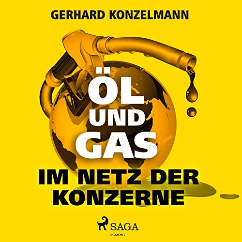 Öl und Gas - Im Netz der Konzerne Titelbild
