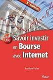 Savoir investir en bourse avec internet - VUIBERT - 22/08/2011