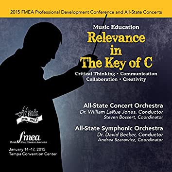 2015 Florida Music Educators Association (FMEA): All-State Concert Orchestra & All-State Symphonic Orchestra [Live]