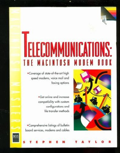 Telecommunications: The Macintosh Modem Book
