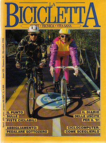 La Bicicletta 84 dicembre 1990 Bosco Chiesanuova-monti Lessini-Campione Merckx