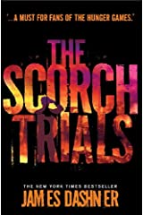 The Scorch Trials (Maze Runner Series Book 2) Kindle Edition