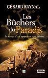 Les bûchers du paradis - T.d.o - 18/06/2013