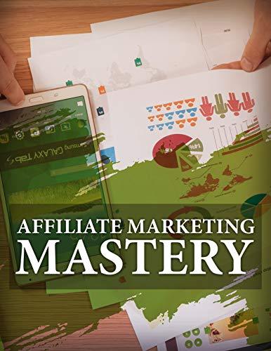 Affiliate Marketing Mastery (English Edition)