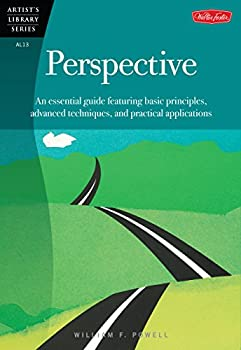 Paperback Perspective : An Essential Guide Featuring Basic Principles, Advanced Techniques, and Practical Applications Book