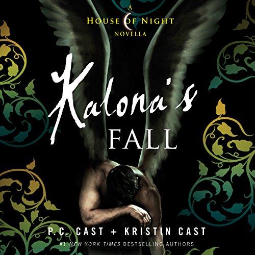 Kalona's Fall: House of Night Novellas, Book 4