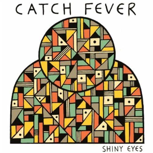 Catch Fever
