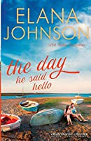 The Day He Said Hello: Sweet Contemporary Romance (Hawthorne Harbor Second Chance Romance)