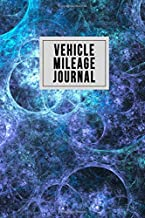 Vehicle Mileage Journal: Car, Truck, Motorcycle or RV Mileage Tracker Log Book (Cosmic Bubbles)