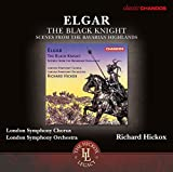 Elgar: The Black Knight / Scenes from the Bavarian Highlands Op. 27