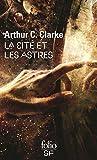 La cité et les astres (Folio. Science-fiction t. 104) - Format Kindle - 8,49 €