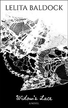 Widow's Lace by [Lelita Baldock]