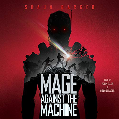 Mage Against The Machine - Shaun Barger
