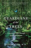 Image of Guardians of the Trees: A Journey of Hope Through Healing the Planet: A Memoir