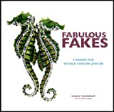 Fabulous Fakes: A Passion for Vintage Costume Jewelry