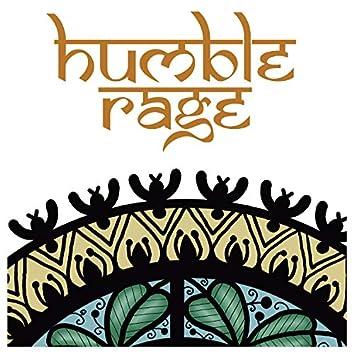Humble Rage