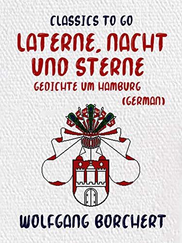 Laterne, Nacht und Sterne Gedichte um Hamburg (German) (Classics To Go)