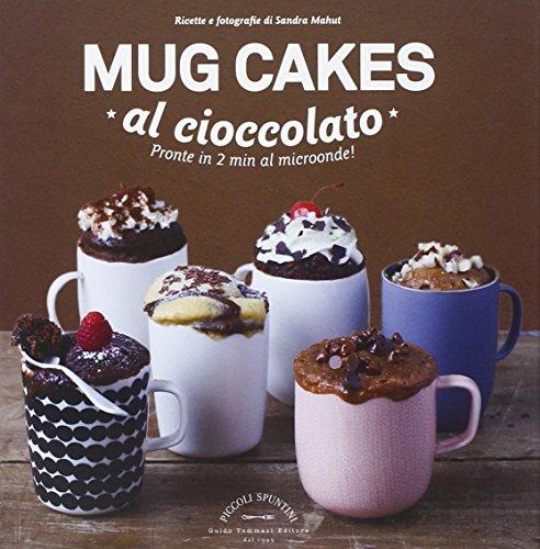 Mug cakes al cioccolato. Pronte in 2 min al microonde!