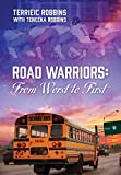 Road Warriors: From Worst to First