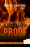 Burning Proof (Cold Case Justice)