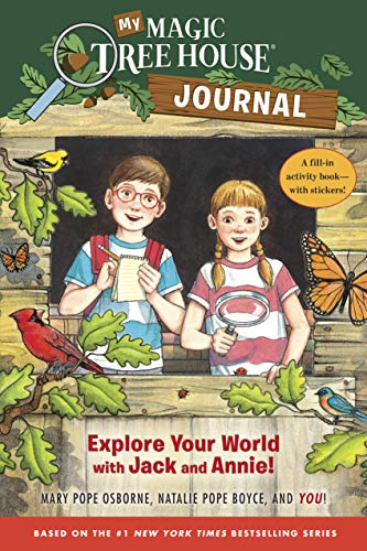 My Magic Tree House Journal: Explore Your World with Jack and Annie! A Fill-In Activity Book with Stickers! (Magic Tree